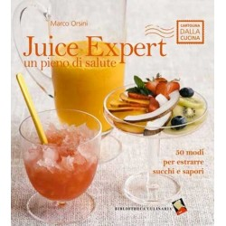 Juice Expert un pieno di salute Bibliotheca Culinaria