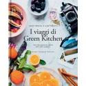 I viaggi di Green Kitchen - guido tommasi editore