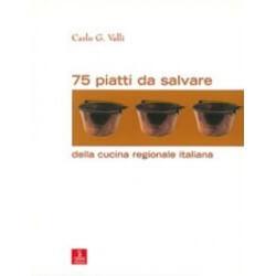 75 Piatti da Salvare - CiErre Editrice
